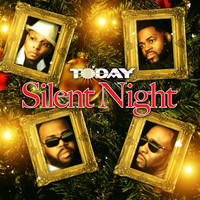 Today - Silent Night (Day Mix)