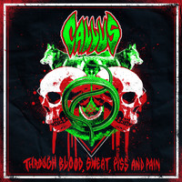 Callus - Through Blood, Sweat, Piss and Pain (Explicit)