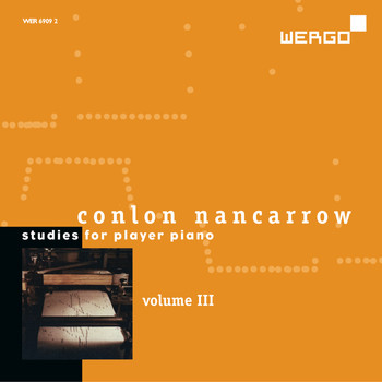 Conlon Nancarrow - Conlon Nancarrow: Studies for Player Piano, Vol. III