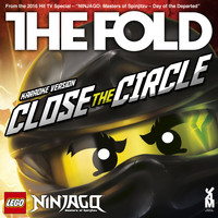 The Fold - Lego Ninjago - Close the Circle