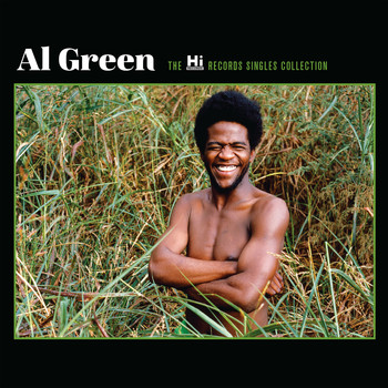 Al Green - The Hi Records Singles Collection