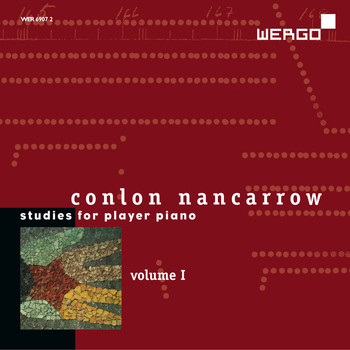 Conlon Nancarrow - Conlon Nancarrow: Studies for Player Piano, Vol. I