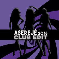 Las Ketchup - Aserejé (2018 Club Edit)