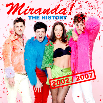 Miranda! - The History 2002-2007 (Explicit)