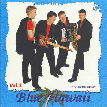 Blue Hawaii - Blue Hawaii Vol 2