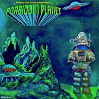 Louis And Bebe Barron - Forbidden Planet (Original Sountrack) (Remastered)