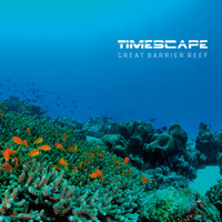 Timescape - Great Barrier Reef