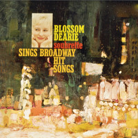 Blossom Dearie - Soubrette Sings Broadway Hit Songs (Remastered)
