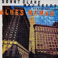 Sonny Clark - Blues Mambo (Remastered)