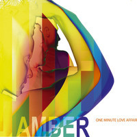 Amber - One Minute Love Affair