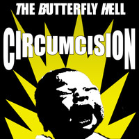 The Butterfly Hell - Circumcision