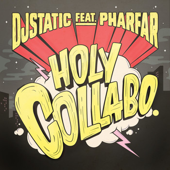 DJ Static - Holy Collabo