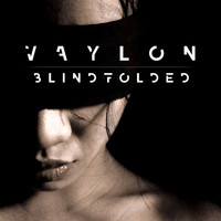 Vaylon - Blindfolded