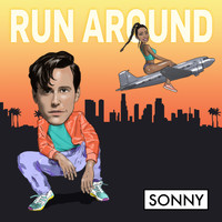 Sonny - Run Around