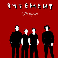 B4SEMENT - The Only One