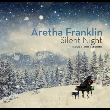 Aretha Franklin - Silent Night (Solo Piano Version)