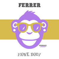 Ferrer - Move Body