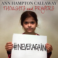 Ann Hampton Callaway - Thoughts and Prayers