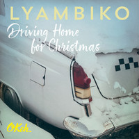 Lyambiko - Driving Home for Christmas