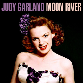 Judy Garland - Moon River