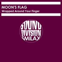 Moon's Flag - Wrapped Around Your Finger