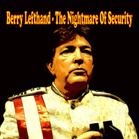 Berry Lefthand - The Nightmare of Security (Explicit)