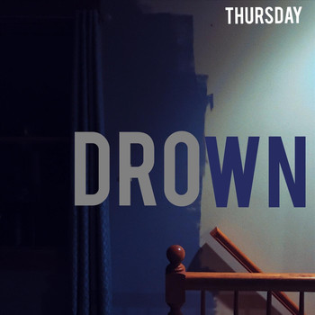 Thursday - Drown (Explicit)