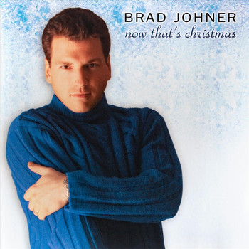 Brad Johner - Now That's Christmas