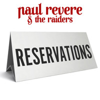 Paul Revere & The Raiders - Reservations