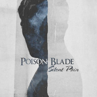 Poison Blade - Silent Pain