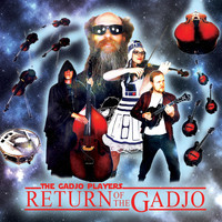 The Gadjo Players - Return of the Gadjo