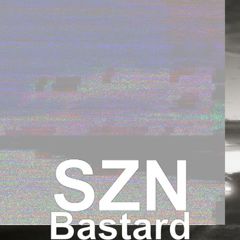 SZN (feat. T Mainey) - Bastard (Explicit)