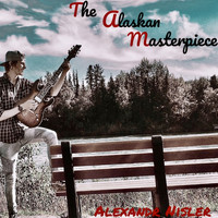 Alexandr Nisler - The Alaskan Masterpiece