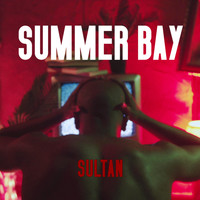 Sultan - Summer Bay (Explicit)