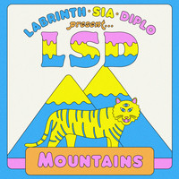 LSD feat. Sia, Diplo, and Labrinth - Mountains