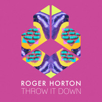 Roger Horton - Throw It Down