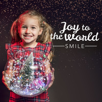 Smile - Joy to the World