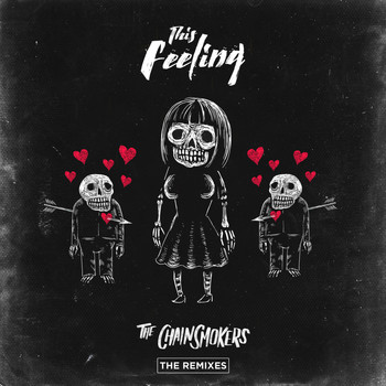 The Chainsmokers feat. Kelsea Ballerini - This Feeling - Remixes