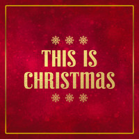 Various Artists - This Is Christmas
