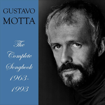 Gustavo Motta - The Complete Songbook: 1963 - 1993