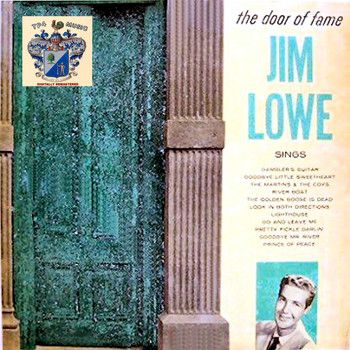 Jim Lowe - The Door of Fame