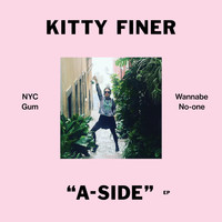 Kitty Finer - A Side