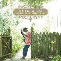 Eric Bibb - Deeper In The Well