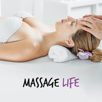 Relaxing Music - Massage Life