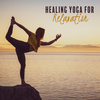 Relaxing Music - Healing Yoga for Relaxation