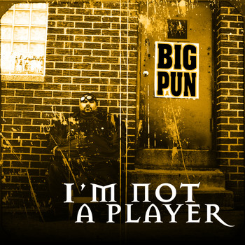 Big Pun - I'm Not a Player EP (Explicit)