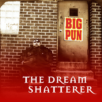 Big Pun - The Dream Shatterer EP (Explicit)