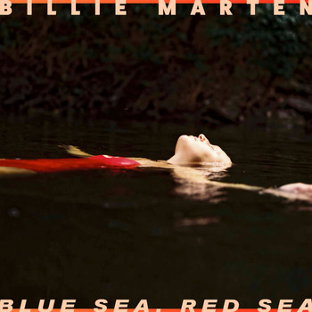 Billie Marten - Blue Sea, Red Sea