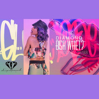Diamond - Bish Whet? (Explicit)