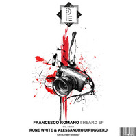 Francesco Romano - I HEARD EP